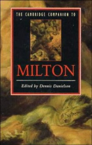 9780521368858: The Cambridge Companion to Milton (Cambridge Companions to Literature)