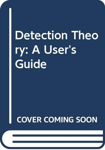 9780521368926: Detection Theory: A User's Guide