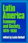 9780521368988: Latin America: Economy and Society, 1870-1930 (Cambridge History of Latin America)