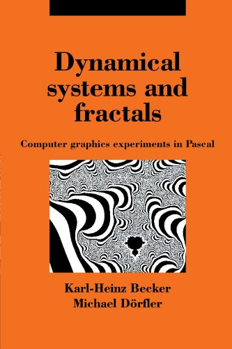9780521369107: Dynamical Systems and Fractals: Computer Graphics Experiments with Pascal