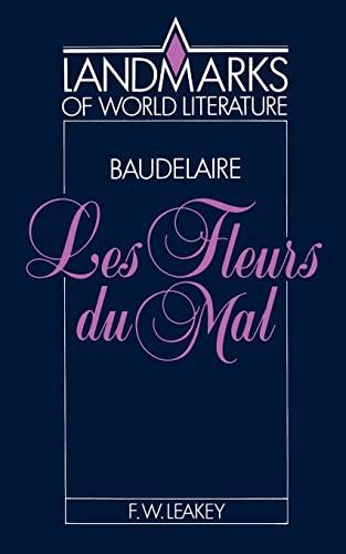 9780521369374: Baudelaire: Les Fleurs du mal Paperback (Landmarks of World Literature)