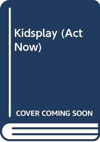 9780521369466: Kidsplay (Act Now)