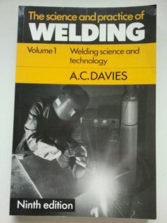 9780521369541: The Science and Practice of Welding: Volume 1 (v. 1)