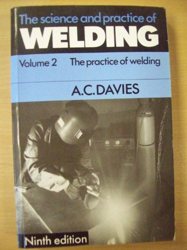 9780521369558: The Science and Practice of Welding: Volume 2 (v. 2)