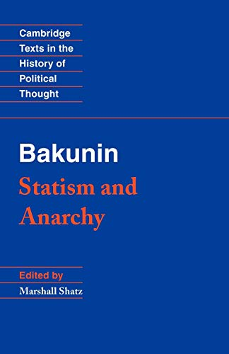 9780521369732: Bakunin: Statism and Anarchy Paperback (Cambridge Texts in the History of Political Thought)