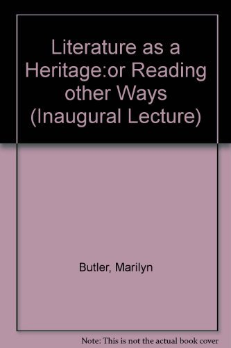 9780521369756: Literature as a Heritage:or Reading other Ways (Inaugural Lecture)
