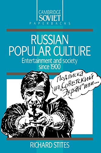 9780521369862: Russian Popular Culture: Entertainment and Society since 1900 (Cambridge Russian Paperbacks)