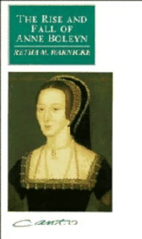 9780521370004: The Rise and Fall of Anne Boleyn: Family Politics at the Court of Henry VIII