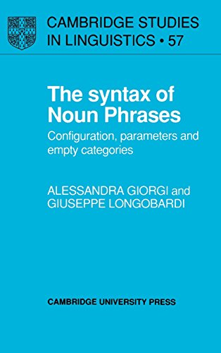 9780521370042: The Syntax of Noun Phrases: Configuration, Parameters and Empty Categories (Cambridge Studies in Linguistics)