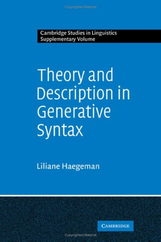 Theory and description in generative syntax. A case study in West Flemish.: HAEGEMAN, LILIANE.