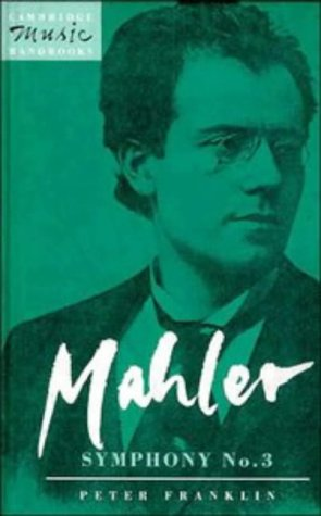 9780521370714: Mahler: Symphony No. 3 (Cambridge Music Handbooks)