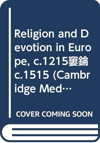 9780521370769: Religion and Devotion in Europe, c.1215- c.1515