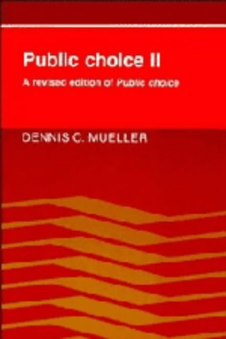 9780521370837: Public Choice II: A Revised Edition of Public Choice