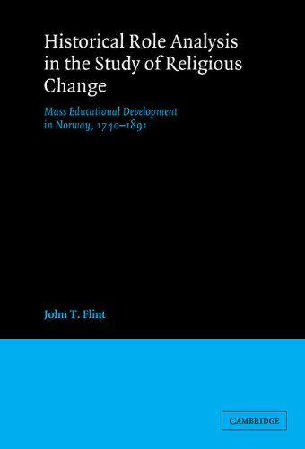 9780521370998: Historical Role Analysis in the Study of Religious Change: Mass Educational Development in Norway, 1740-1891 (American Sociological Association Rose Monographs)
