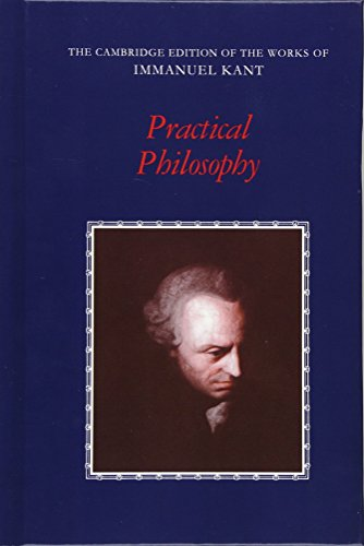 9780521371032: Practical Philosophy (The Cambridge Edition of the Works of Immanuel Kant)