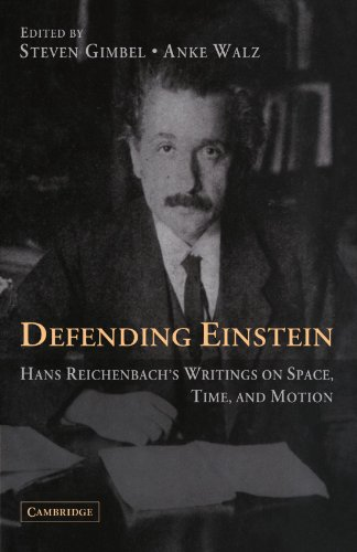 9780521371162: Defending Einstein: Hans Reichenbach's Writings on Space, Time and Motion