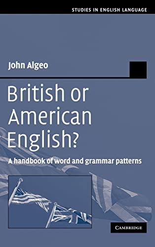 9780521371377: British or American English? Hardback: A Handbook of Word and Grammar Patterns (Studies in English Language)