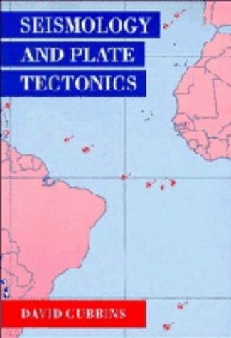 9780521371414: Seismology and Plate Tectonics