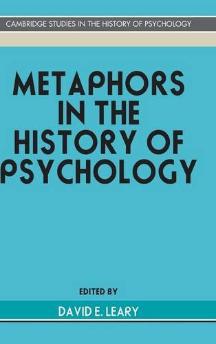 9780521371667: Metaphors in the History of Psychology (Cambridge Studies in the History of Psychology)
