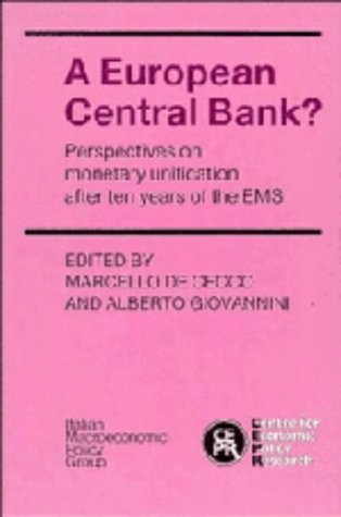 9780521371711: A European Central Bank?: Perspectives on Monetary Unification after Ten Years of the EMS