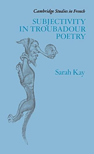 9780521372381: Subjectivity in Troubadour Poetry (Cambridge Studies in French)