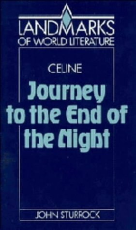9780521372503: Celine: Journey to the End of the Night (Landmarks of World Literature)