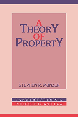 9780521372848: A Theory of Property (Cambridge Studies in Philosophy and Law)