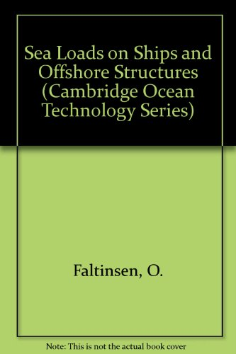 9780521372855: Sea Loads on Ships and Offshore Structures (Cambridge Ocean Technology Series)