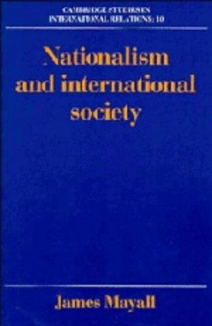 9780521373128: Nationalism and International Society (Cambridge Studies in International Relations)