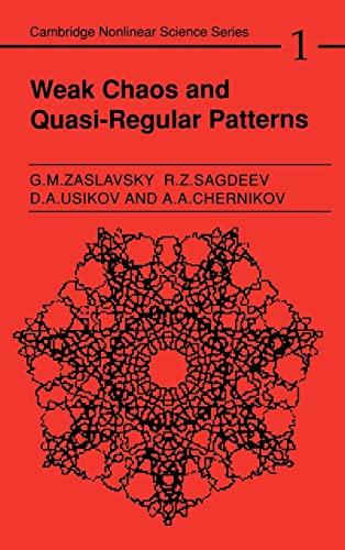 9780521373173: Weak Chaos and Quasi-Regular Patterns (Cambridge Nonlinear Science Series)