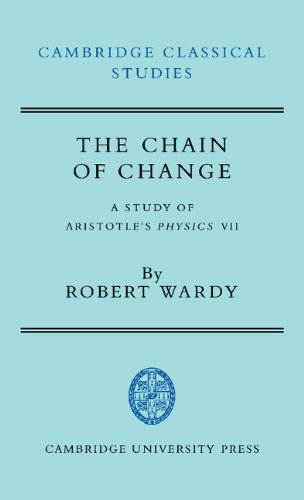 9780521373272: The Chain of Change: A Study of Aristotle's Physics VII (Cambridge Classical Studies)