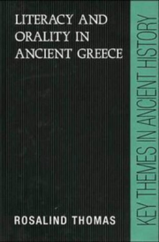 9780521373463: Literacy and Orality in Ancient Greece (Key Themes in Ancient History)