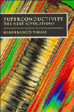 9780521373784: Superconductivity: The Next Revolution?