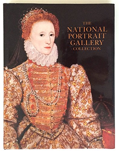 The National Portrait Gallery Collection: Editor-Susan Foister; Editor-Robin