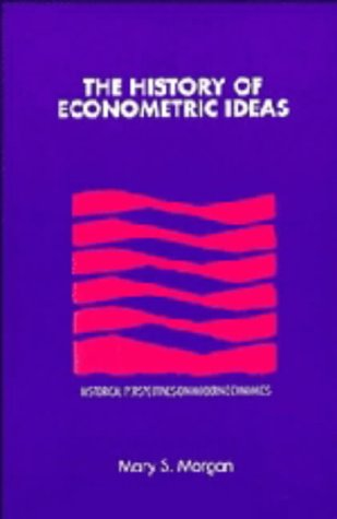 9780521373982: The History of Econometric Ideas (Historical Perspectives on Modern Economics)