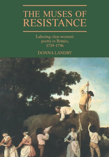 9780521374125: The Muses of Resistance: Laboring-Class Women's Poetry in Britain, 1739-1796