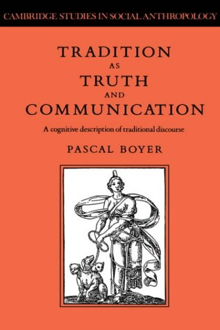 Tradition as Truth and Communication: A Cognitive Description of Traditional Discourse (Cambridge ...