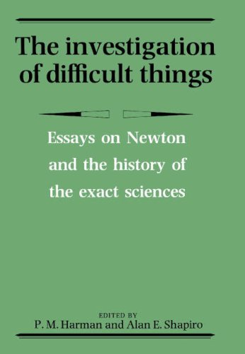 9780521374354: The Investigation of Difficult Things: Essays on Newton and the History of the Exact Sciences in Honour of D. T. Whiteside