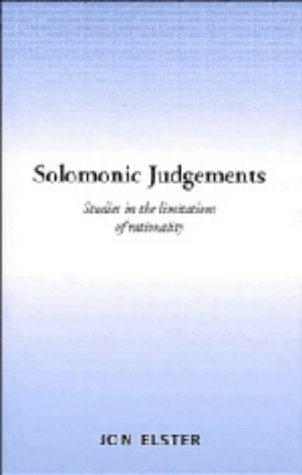 9780521374576: Solomonic Judgements: Studies in the Limitation of Rationality