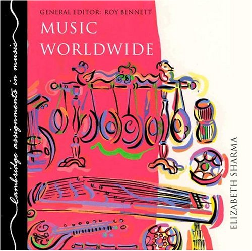 9780521374811: Music Worldwide CD (Cambridge Assignments in Music)