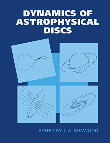 9780521374859: Dynamics of Astrophysical Discs