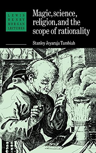 9780521374866: Magic, Science and Religion and the Scope of Rationality (Lewis Henry Morgan Lectures)
