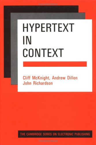 9780521374880: Hypertext in Context (Cambridge Series on Electronic Publishing)