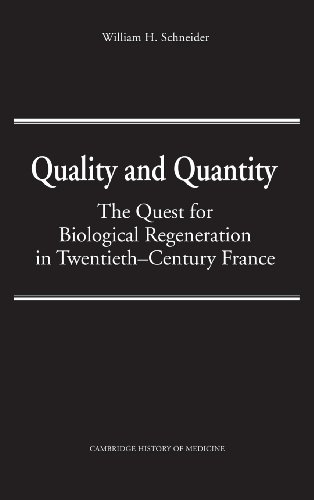 9780521374989: Quality and Quantity: The Quest for Biological Regeneration in Twentieth-Century France (Cambridge Studies in the History of Medicine)