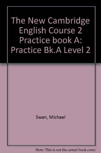 9780521376556: The New Cambridge English Course 2 Practice book A: Practice Bk.A Level 2