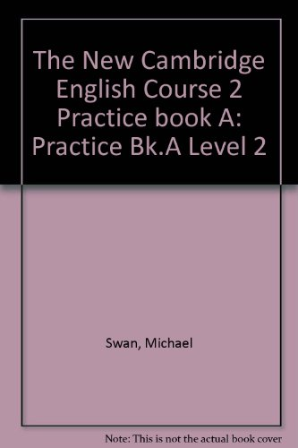 9780521376556: The New Cambridge English Course 2 Practice book A