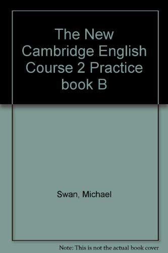 9780521376563: The New Cambridge English Course 2 Practice book B
