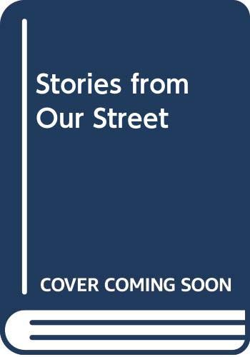 9780521376761: Stories from Our Street