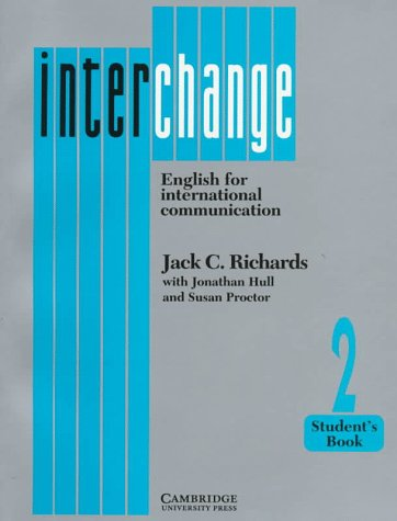 9780521376815: Interchange 2 Student's book: English for International Communication