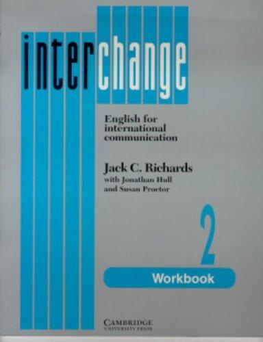 9780521376839: Interchange 2 Workbook: English for International Communication